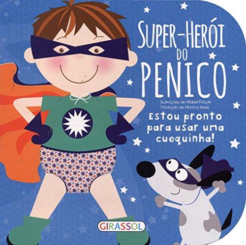 Coleção Troninho - super herói do penico
