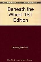 Beneath the Wheel 1ST Edition