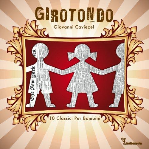 Girogirotondo (feat. Coro delle Mani Bianche)