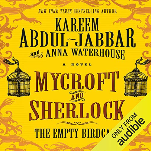 Mycroft and Sherlock: The Empty Birdcage audiobook cover art
