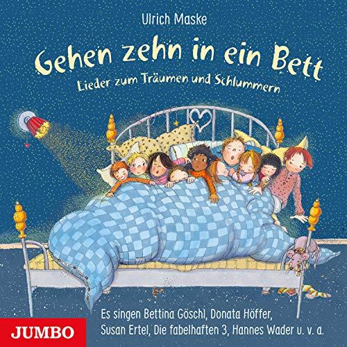 Gehen zehn in ein Bett (Lieder zum Träumen und Schlummern)