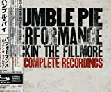 Humble Pie: Humble Pie Performance: Rockin the Fillmore Complete Recordings (Audio CD)