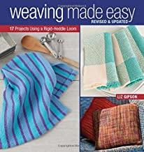 By Liz Gipson - Weaving Made Easy Revised and Updated: 17 Projects Using a Rigid- (Rev Upd) (2015-02-25) [Paperback]