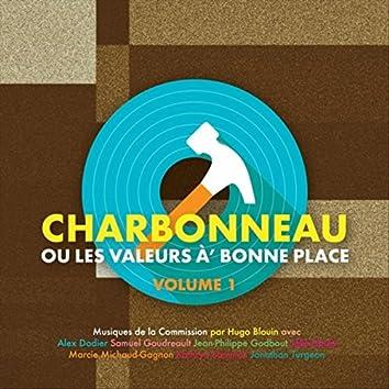 Charbonneau ou les valeurs à' bonne place, Vol.1