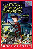 The Art Show Attacks!: A Branches Book (Eerie Elementary #9) monitors Nov, 2020