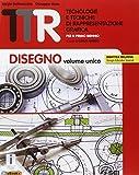 TTR. Tecnologie e tecniche di rappresentazione grafica. Disegno volume unico-Materiali mis...