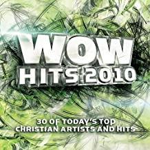 WOW Hits 2010: 30 of Today's Top Christian Artists and Hits by Various (2009) Audio CD