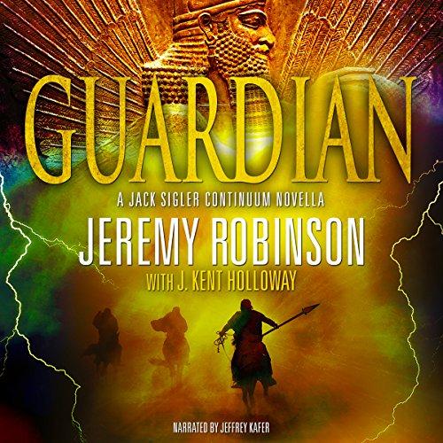 Guardian: Jack Sigler: Continuum, Book 1