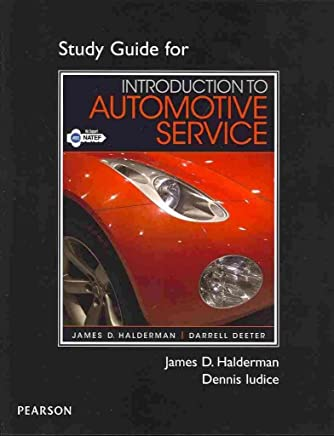 [(Study Guide for Introduction to Automotive Service)] [By (author) James D. Halderman ] published on (June, 2012)