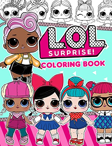 LOL Doll Coloring Book: Coloring Pages For Girls Aged 4-8...