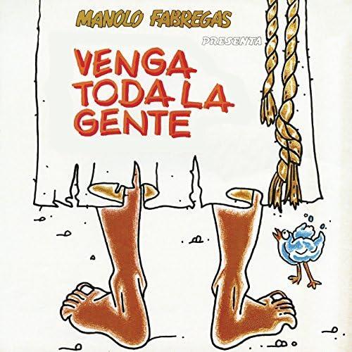 Venga Toda la Gente (Original Cast)
