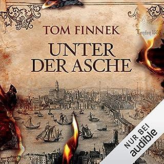Unter der Asche     Unter der Asche              Autor:                                                                                                                                 Tom Finnek                               Sprecher:                                                                                                                                 Elmar Börger                      Spieldauer: 18 Std. und 5 Min.     640 Bewertungen     Gesamt 4,0