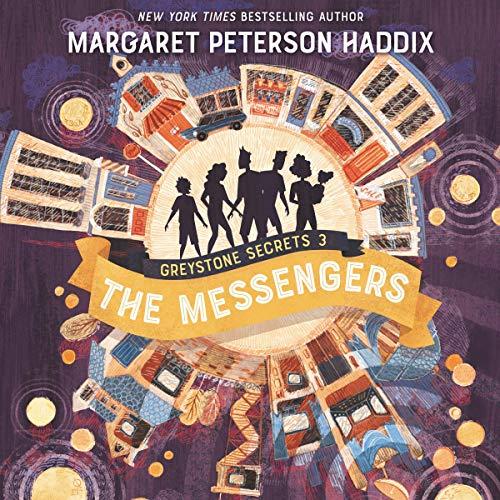 The Messengers: Greystone Secrets, Book 3