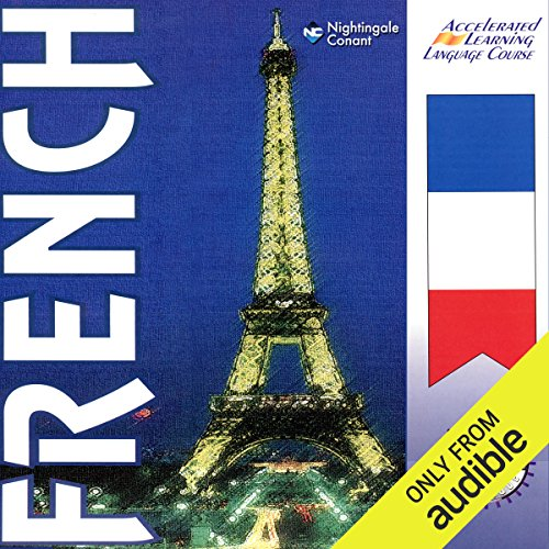 The Accelerated Learning French System audiobook cover art