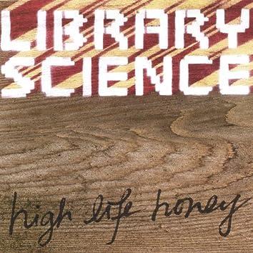 High Life Honey