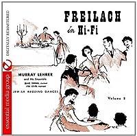 Vol. 2-Freilach in Hi-Fi: Jewish Wedding Dances