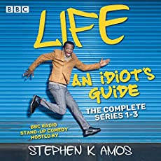 Life: An Idiot's Guide - The Complete Series 1-3