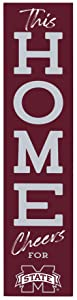 P. Graham Dunn This Home Cheers for Mississippi State University NCAA 47 x 10.5 Birch Wood Vertical Porch Leaner Sign