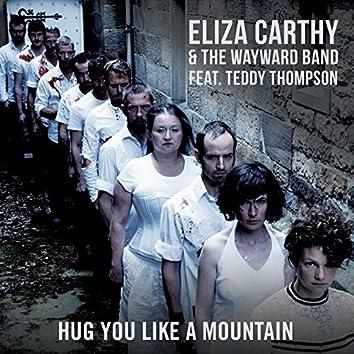 Hug You Like a Mountain (Radio Edit)