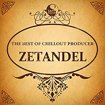 The Best of Chillout Producer: Zetandel