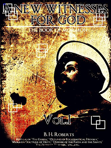 A New Witness for God Volume 1 (of 3) (A New Witness for God Series) (English Edition)