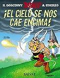 El cielo se nos cae encima! (Asterix) (Spanish Edition) by Alberto Uderzo (2005-09-26)