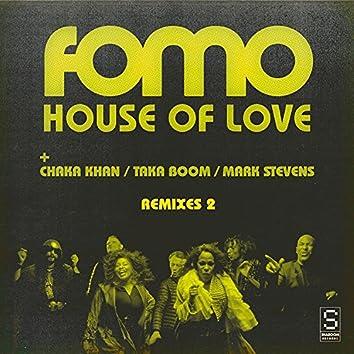 House Of Love Remixes, Part 2