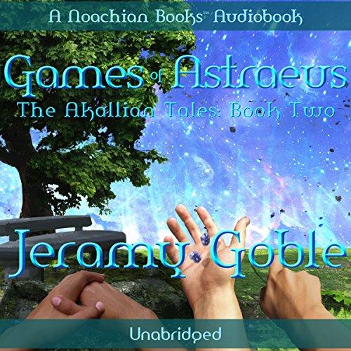 Games of Astraeus audiobook cover art