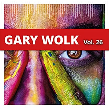 Gary Wolk, Vol. 26