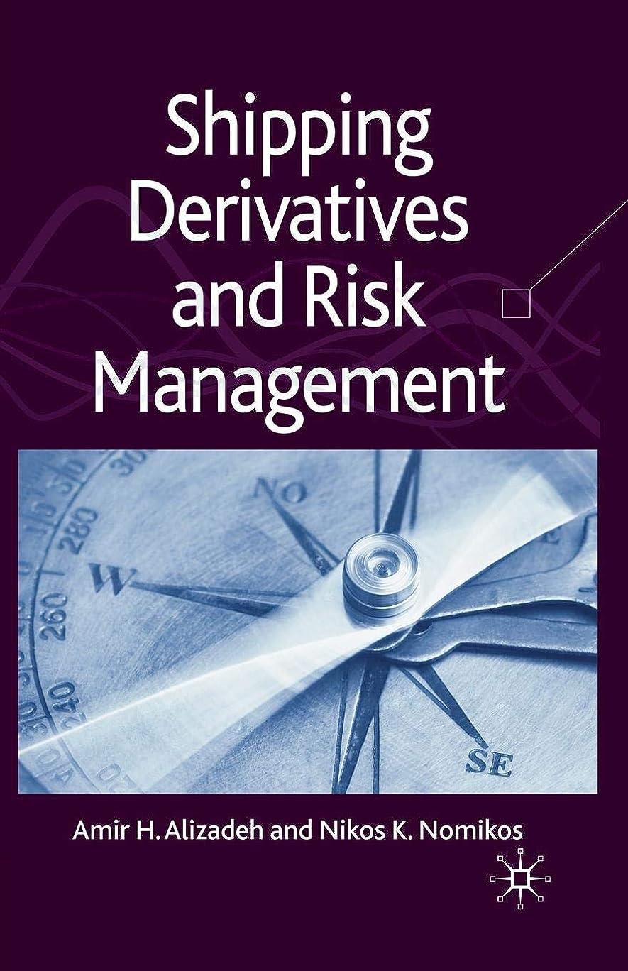 ボア性交ファイルShipping Derivatives and Risk Management