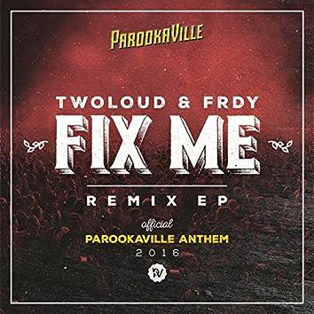 Fix Me (Remix EP)