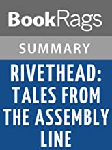 Summary & Study Guide Rivethead: Tales from the Assembly Line by Ben Hamper