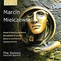 Marcin Mielczewski: Deus, in nomine tuo / Benedictio et claritas / Missa O gloriosa domina