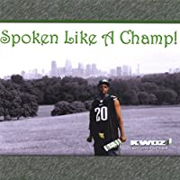 Spoken Like a Champ!