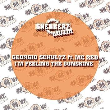 I'm Feeling The Sunshine (feat. MC Red)
