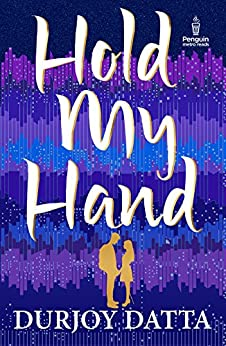 Hold my Hand (Penguin Metro Reads) by [Durjoy Datta]