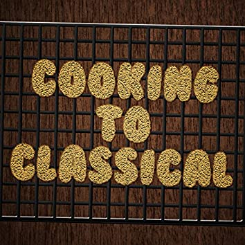 Cooking to Classical