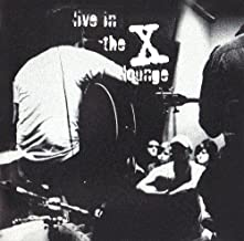 Live in the X Lounge (Compact Disc)