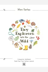 Tiny Explorers: Into the Wild - Companion Workbook: Build Your Own Nature Journal: 2 Paperback