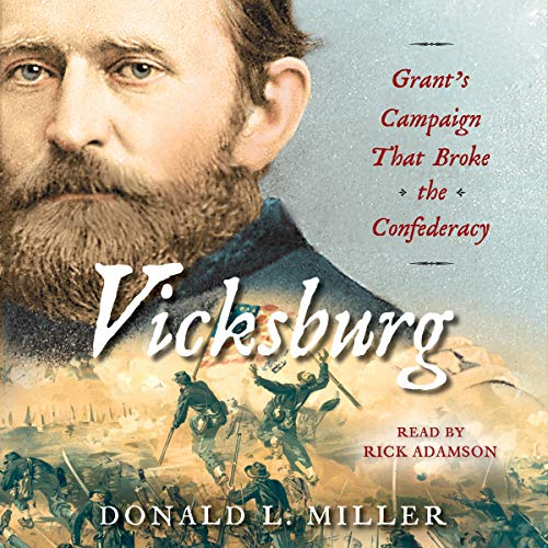 Vicksburg Audiobook By Donald L. Miller cover art