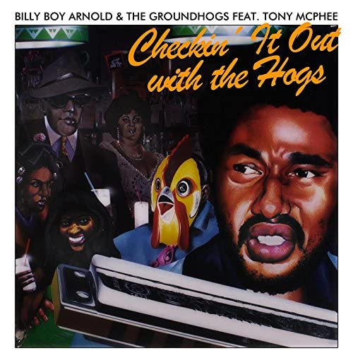 Billy Boy Arnold feat. Tony McPhee & The Groundhogs
