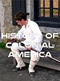 History of Colonial America
