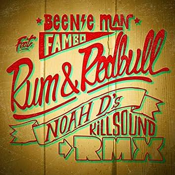 Rum & Redbull (Noah D Killsound Remix)