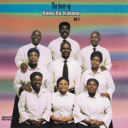 The Best Of Bana Ba Kanana Vol. 4