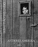 Sebastiao Salgado: Anderes Amerika - Sebastiao Salgado