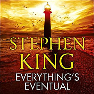 Everything's Eventual                   By:                                                                                                                                 Stephen King                               Narrated by:                                                                                                                                 Arliss Howard,                                                                                        Becky Ann Baker,                                                                                        Boyd Gaines,                   and others                 Length: 17 hrs and 13 mins     96 ratings     Overall 4.4