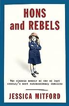 Hons and Rebels: The Mitford Family Memoir