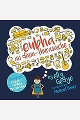 Eva the Adventurer. Eubha an Dána-thurasaiche: Bilingual Book: English + Gáidhlig (Scottish Gaelic) (Scots Gaelic Edition) Paperback