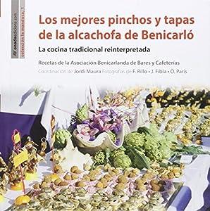 Mejores Pinchos Y Tapas De La Alcachofa De Benicarló, Los (La Manduca)