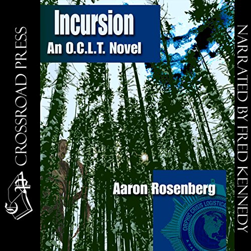 Incursion     The O.C.L.T. Series, Book 4              De :                                                                                                                                 Aaron Rosenberg                               Lu par :                                                                                                                                 Fred Kennedy                      Durée : 7 h et 20 min     Pas de notations     Global 0,0